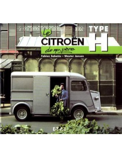 Le Citroën Type H de mon père
