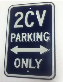 Plaque parking 2cv en tôle peinte emboutie 45.5x 30 cm