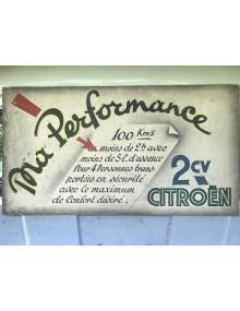 Publicité réclame sur les performances de la 2cv dans les années 50 Ma performance